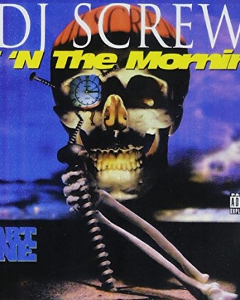 dj-screw-3-n-the-mornin-part-one