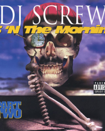 dj-screw-3-n-the-mornin-part-two