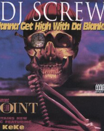 dj-screw-i-wanna-get-high-with-da-blanksta