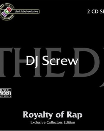 dj-screw-royalty-of-rap