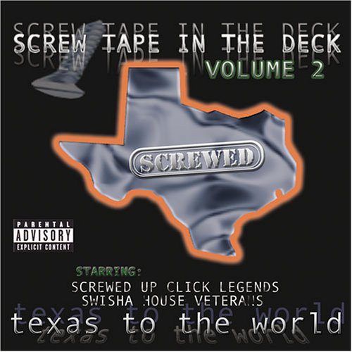 dj-screw-screw-tape-in-the-deck-volume-2-texas-to-the-world-screwed