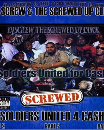 dj-screw-soldiers-united-4-cash-part-2-chopped-and-screwed