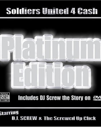 dj-screw-soldiers-united-4-cash-platinum-edition