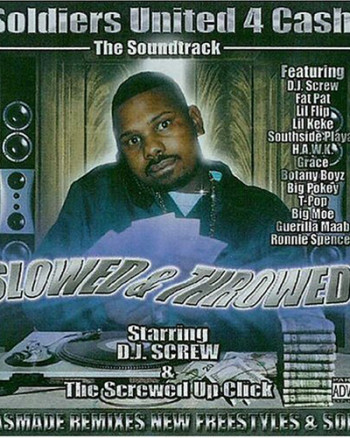 dj-screw-soldiers-united-4-cash-the-soundtrack-slowed-and-thowed