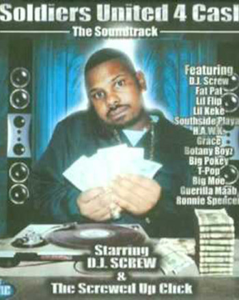 dj-screw-soldiers-united-for-cash-the-soundtrack